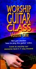 Worship Guitar Class, Volume One [VHS]