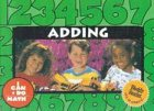 Adding (I Can Do Math) (0836841085) by Williams, Rozanne Lanczak