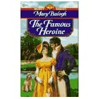 Book Review on The Famous Heroine (Signet Regency Romance) by Mary Balogh