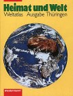 Atlas Heimat und Welt - Neu: Heimat und Welt, Thüringen