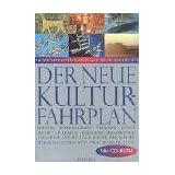 """Der neue Kulturfahrplan.  Ausgabe mit CD Rom: Die wichtigsten Daten der Weltgeschichtevon """"Werner Stein"""""""