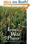 Iowa's Wild Places-96: An Exploration...