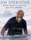 Bold Man of the Sea: My Epic Journey