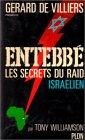 Entebb� : Les secret du raid Isra�lien