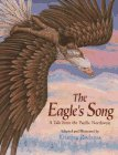 img - for The Eagle's Song: A Tale from the Pacific Northwest book / textbook / text book