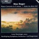 Reger: Piano Concerto/Suite im alten Stil