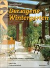 Der eigene Wintergarten
