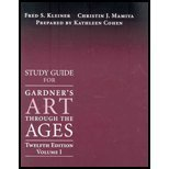 Study Guide Gardner's Art Through the Ages, Volume I (Chapter 1-18), 12th (0534640966) by Kleiner, Fred S.