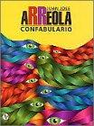 Confabulario (Obras de Juan Jose Arreola) (Spanish Edition) (9682700701) by Arreola, Juan Jose