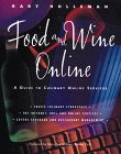 Food and Wine Online: A Guide to Culinary Online
