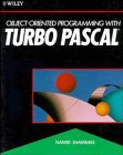 Object-Oriented Programming with Turbo PASCAL®
