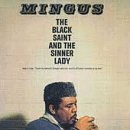 The Black Saint & The Sinner Lady by Mingus, Charles (1995) Audio CD