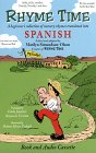 Rhyme Time: Spanish (A beginner's collection of nursery rhymes translated into Spanish) (Rhyme Time)