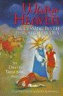 War in Heaven: Accessing Myth Through Drama, David Tresemer