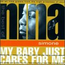Nina Simone - My Baby Just Cares for Me: The Best of Nina Simone - Zortam Music