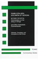 Commentary on the Song of Songs and Other Kabbalistic Commentaries Commentary Series