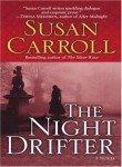The Night Drifter (0449005852) by Carroll, Susan