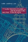 Architecture of Aesthetic Music Therapy