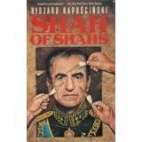 Shah of Shahs ~ Ryszard Kapuscinski