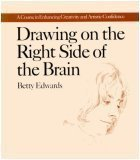 Drawing on the Right Side of the Brain (0874770882) by Betty Edwards
