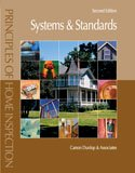 img - for Principles of Home Inspection: Systems and Standards, 2nd Edition book / textbook / text book