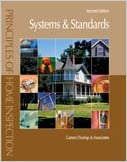 Principles of Home Inspection: Systems and Standards, 2nd Edition written by Carson Dunlop And Associates