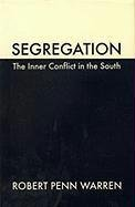 Segregation: The Inner Conflict in the South