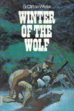 Wisler G. Clifton : Winter of the Wolf (Hbk)