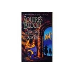 Squire's Blood (Squire Trilogy, Book 2) by Peter Telep