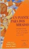 img - for Un Puente Para Dos Miradas: Conversaciones Con El Dalai Lama Sobre Las Ciencias De La Mente (Spanish Edition) book / textbook / text book