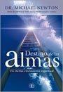 img - for Destino de las almas/ Destiny of Souls: Un eterno crecimiento espiritual/ An Eternal Spiritual Growth (Spanish Edition) book / textbook / text book