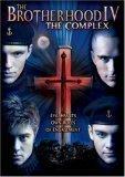 Brotherhood IV: Complex [DVD] [2005] [Region 1] [US Import] [NTSC]