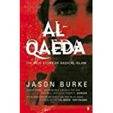 Al-Qaeda: The True Story of Radical Islamby Jason Burke