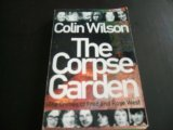 The Corpse Garden: The Crimes of Fred and Rose West (0330421042) by Wilson, Colin