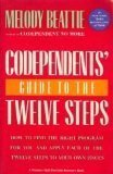 Codependents' Guide to the 12 Steps (0131400541) by Melody Beattie