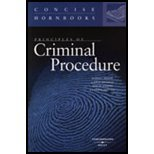 Principles of Criminal Procedure (Concise Hornbook Series)
