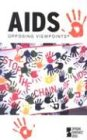 Opposing Viewpoints Series - AIDS (paperback edition)