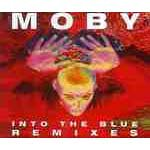 Moby - Into the Blue (Remixes) - Zortam Music