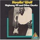 Highway 49 - Howlin Wolf