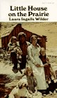 Little House on the Prairie (Little House-the Laura Years) (0060803576) by Laura Ingalls Wilder