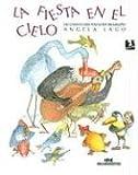 La fiesta en el cielo: un cuento del folclore brasileno (Spanish Edition)