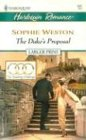 The Duke's Proposal (Harlequin Large Print (Numbered Paperback)), SOPHIE WESTON