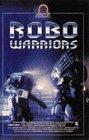 Robo Warriors [VHS]