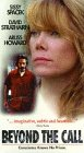 Beyond the Call [VHS]