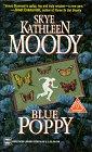 Blue Poppy, MOODY
