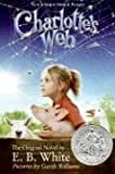 Charlotte's Web Movie Tie-in Edition (hardcover) (0061215031) by E. B. White
