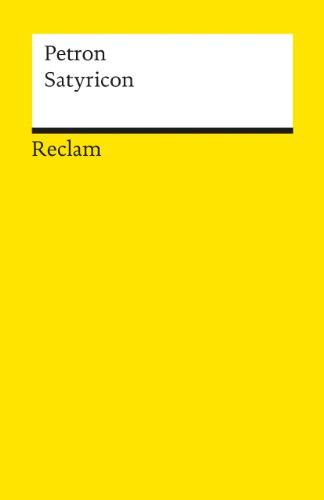 Satyricon: Ein römischer Schelmenroman