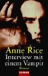 Interview Mit Einem Vampir (German Edition) (3442430534) by Anne Rice