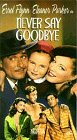 Never Say Goodbye [Import]
