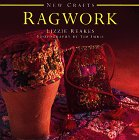 Ragwork (New Crafts), Lizzie Reakes